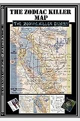 The Zodiac Killer Map: Part of the Zodiac Killer Enigma Kindle Edition