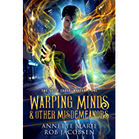 Warping Minds & Other Misdemeanors (The Guild Codex: Warped Book 1) (English Edition)