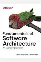 Fundamentals of Software Architecture: An Engineering Approach Kindle Edition