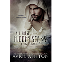 All These Hidden Scars: A Loose Ends Prequel (English Edition)