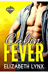 Cabin Fever: A Mountain Man Enemies-to-Lovers Romance (Lost and Found Book 1) Kindle Edition