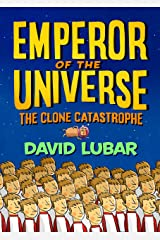 The Clone Catastrophe: Emperor of the Universe Kindle Edition