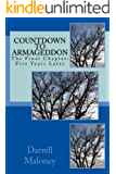 Countdown to Armageddon: The Final Chapter: Five Years Later
