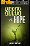 Seeds of Hope: A Novel (English Edition)
