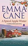 A Spiced Apple Winter: A Fairfield Orchard Novel