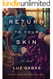 Return to Your Skin