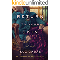Return to Your Skin (English Edition)