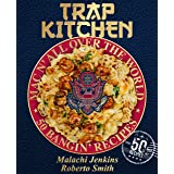 Trap Kitchen Kindle Edition By Jenkins Malachi Smith Roberto Mendez Marisa Cookbooks Food Wine Kindle Ebooks Amazon Com