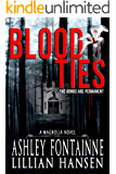 Blood Ties - A Magnolia Novel