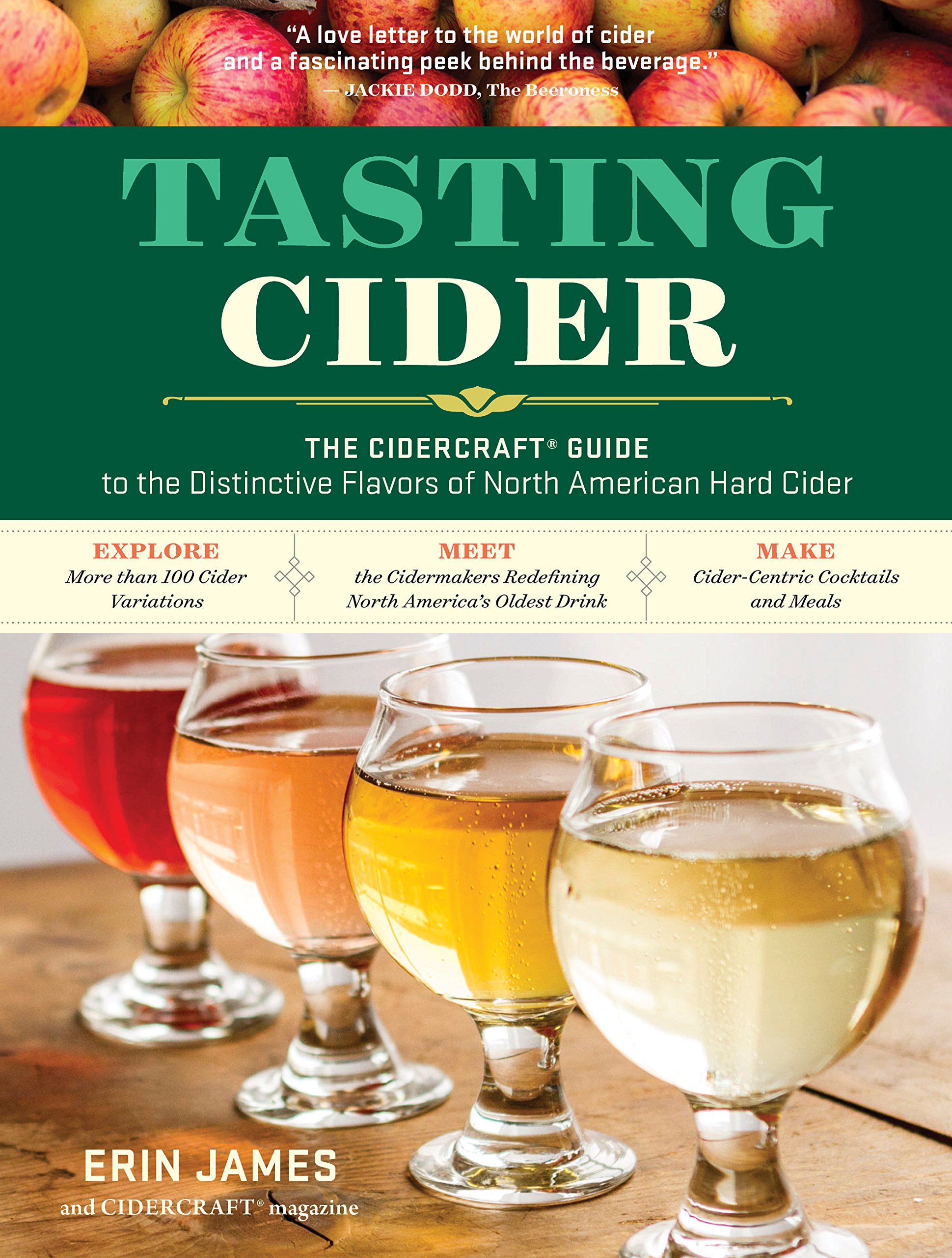 Tasting Cider  The CIDERCRAFT® Guide To The Distinctive Flavors Of North American Hard Cider  English Edition