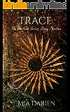 Trace (The Adelheid Series Book 13)