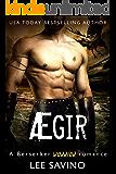 Ægir: A Berserker Warrior Romance (Berserker Warriors Book 1)