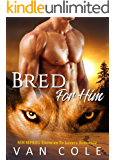 Bred For Him: MM MPREG Enemies To Lovers Romance