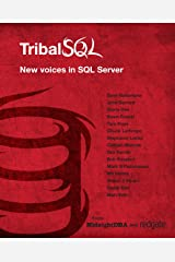 Tribal SQL Kindle Edition