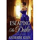 Escaping the Duke: Clean Regency Romance