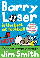 Barry Loser Is The Best At Football NOT! (The