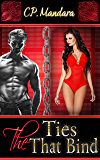 The Ties That Bind: Enduring imaginative bondage and BDSM (The Pony Tales Book 6)