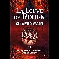 La Louve de Rouen: Les enquêtes du commandant