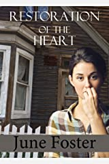 Restoration of the Heart: True beauty is found in a Godly heart and not in a Miss Idaho pageant. Kindle Edition