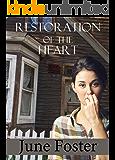 Restoration of the Heart: A Novella