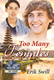 Too Many Temples (World of Love)