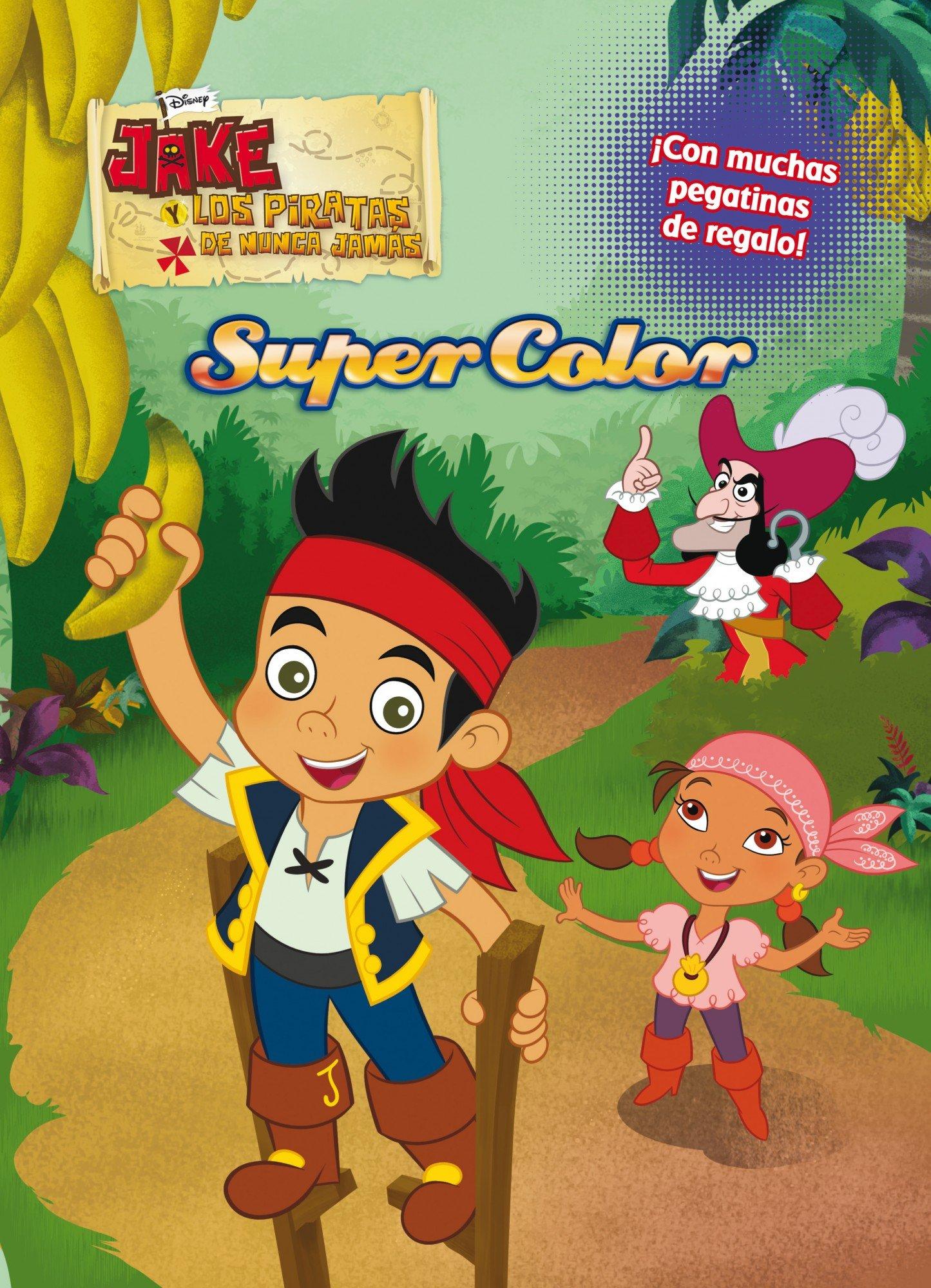 Jake y los piratas. Supercolor (Disney. Jake y los piratas)