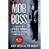 Mob Boss: The Life of Little Al D'Arco, the Man Who Brought Down the Mafia