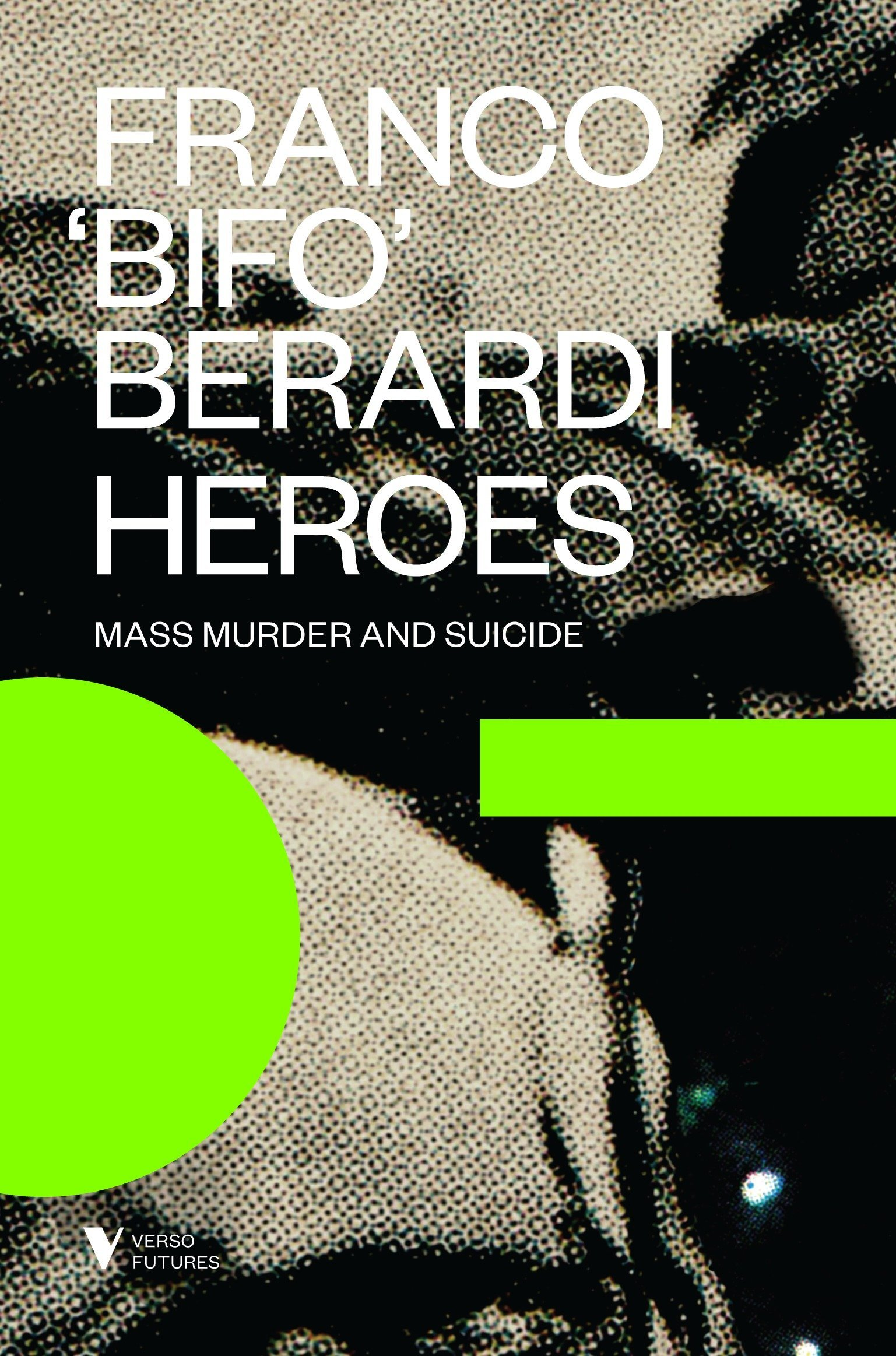 Heroes: Mass Murder and Suicide (Futures) PDF ePub ebook