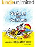 Goalie on Vacation