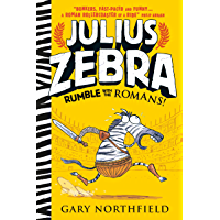 Julius Zebra: Rumble with the Romans! (English Edition)