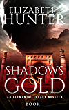 Shadows and Gold: A Paranormal Adventure Novella (Elemental Legacy Novellas Book 1)