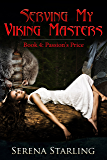 Serving My Viking Masters 4: Passion's Price