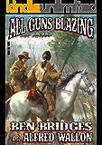 All Guns Blazing (A Cal Hennessey Western)