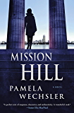 Mission Hill: A Novel (Abby Endicott Novels)