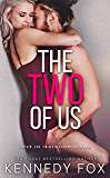 The Two of Us (Love in Isolation Book 1)