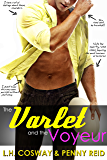 The Varlet and the Voyeur: Roommates to Lovers Sports Romance (Rugby Book 4)