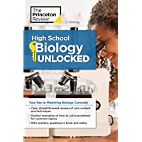 Image for High School Biology Unlocked: Your Key to Understanding and Mastering Complex Biology Concepts (High School Subject Review)