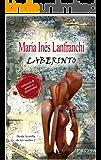 LABERINTO: Una novela sobre violencia de género y sexualidad