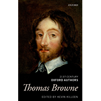 Thomas Browne: Selected Writings (21st-Century Oxford Authors) (English