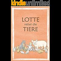 Lotte rettet die Tiere