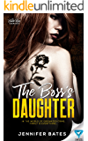The Boss's Daughter (The Black Rose Series Book 1)