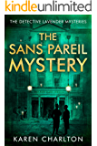 The Sans Pareil Mystery (The Detective Lavender Mysteries Book 2)