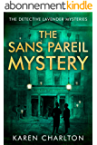 The Sans Pareil Mystery (The Detective Lavender Mysteries Book 2) (English Edition)