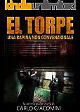 El Torpe Una Rapina Non Convenzionale (Pulp Story)