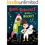 Sadie Sprocket Builds a Rocket