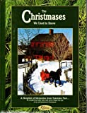 The Christmases We Used to Know (Reminisce Books)