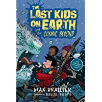 Last Kids On Earth And The Cosmic Beyond The