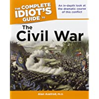 The Complete Idiot's Guide to the Civil War (Complete Idiot's Guides (Lifestyle Paperback))