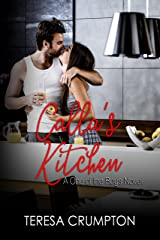 Calla's Kitchen (One of the Boys Book 2) Kindle Edition