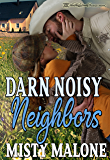 Darn Noisy Neighbors